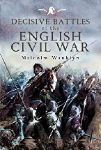 Decisive Battles of the English Civil War Book cover